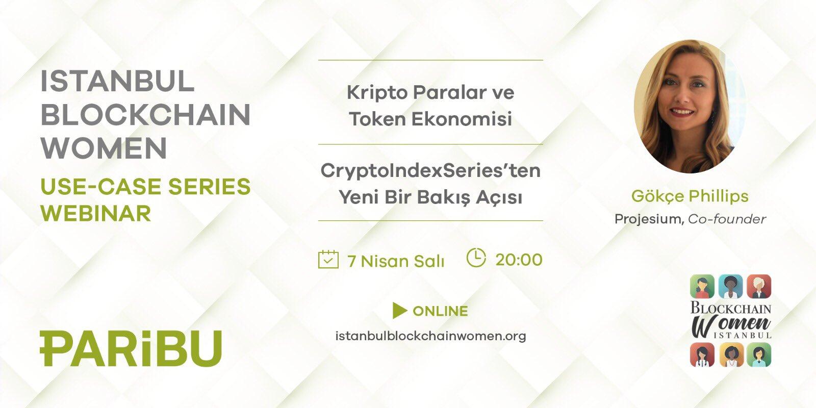 Istanbul Blockchain Women Use Case Webinar Serisinin Son Bölümü 7 Nisanda